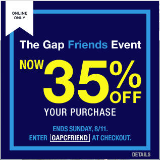 GAP Friends Event - Save 30 Off In-Store or 35 Off Online (Aug 9-11)