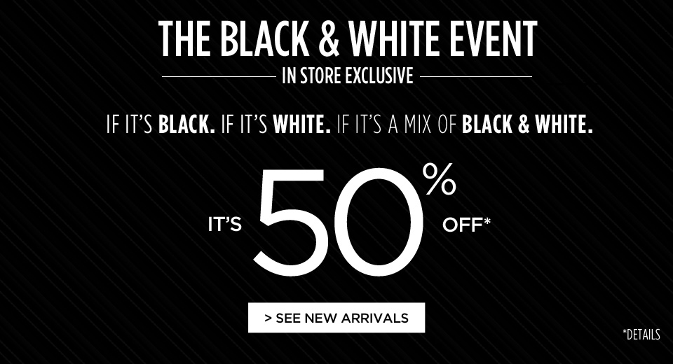 Penningtons The Black & White Event - 50 Off Everything Black or White (Aug 17)
